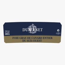 Foie gras de canard entier du Sud-Ouest Maison Dubernet