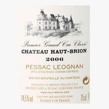 Château Haut-Brion, AOC Pessac-Léognan, 2006 Château Haut-Brion