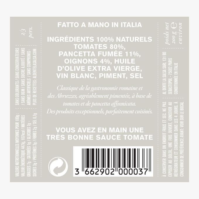 Amatriciana, tomatoes and smoked pancetta Al dente la salsa