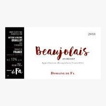 Domaine de Fa, AOC Beaujolais, En besset, 2018 Domaine de FA