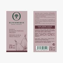 Olive & Échalote fraîches pressées Oliviers & Co